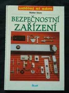 náhled knihy - Bezpečnostní zařízení - Udělej si sám (lam, 112 s., bar foto)