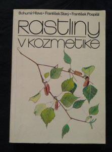 náhled knihy - Rostliny v kozmetike (il. Z. Krejčová)