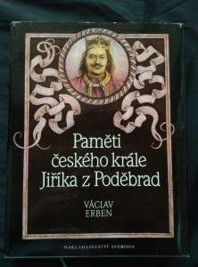 náhled knihy - Paměti českého krále Jiříka z Poděbrad (A4, Ocpl, 552 s., il. P. Melan)
