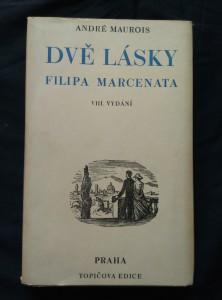 náhled knihy - Dvě lásky Filipa Marcenata (Oppl, 238 s., dřevoryt a typo C. Bouda)