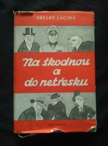 náhled knihy - Na škodnou a do netřesku (výbor veršů a prózy 1923 - 1954, il. E. Seyček)