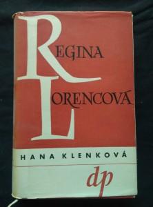 náhled knihy - Regina Lorencová (Oppl, 388 s., oba vaz . J. Šváb)