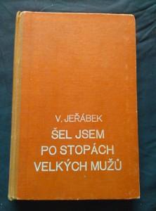 náhled knihy - Šel jsem po stopách velkých mužů (Oppl, 152 s.)