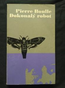náhled knihy - Dokonalý robot (Obr, 192 s., ob a front K. Vaca)