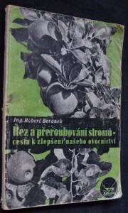 náhled knihy - Řez a přeroubování stromů - cesta k zlepšení našeho ovocnictví