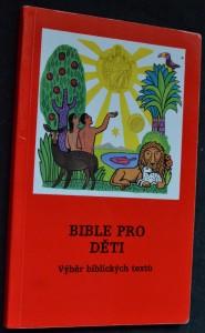 náhled knihy - Bible pro děti : výběr biblických textů