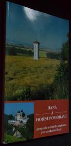 náhled knihy - Haná a horní Pomoraví : geografie místního regionu pro základní školy