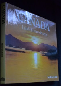 náhled knihy - Canada: Land of Many Dreams
