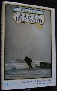 náhled knihy - Zajatci bílé smrti na plovoucích krách Severního ledového oceánu