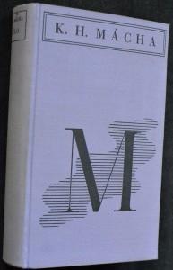 náhled knihy - Dílo Karla Hynka Máchy. Díl první Máj, básně, dramatické zlomk