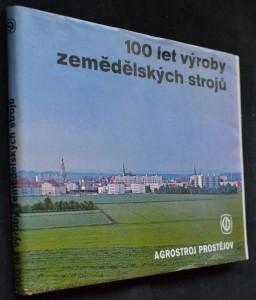 náhled knihy - 100 let výroby zemědělských strojů