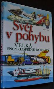 náhled knihy - Svět v pohybu : velká encyklopedie dopravy