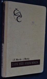 náhled knihy - Žlutá růže Josefa Mánesa : rozhlasový román o 12 kapitolách