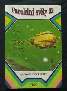 náhled knihy - Paralelní světy 92 - antologie sci-fi