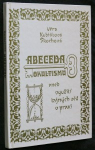 náhled knihy - Abeceda okultismu, aneb, Využití tajných věd v praxi