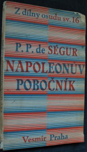 náhled knihy - Napoleonův pobočník : paměti generála hraběte de Ségur