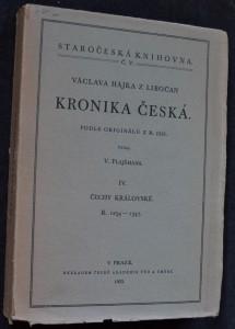 náhled knihy - Václava Hájka z Libočan Kronika česká. IV, Čechy královské r. 1254-1347