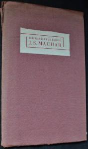 náhled knihy - J.S. Machar : přednáška k sedmdesátinám básníkovým v sále Slovanského ostrova 8. března 1934