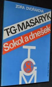 náhled knihy - T.G. Masaryk, Sokol a dnešek