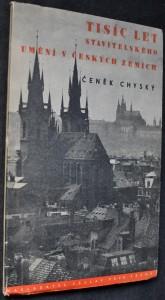 náhled knihy - Tisíc let stavitelského umění v českých zemích