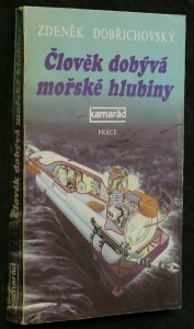 náhled knihy - Člověk dobývá mořské hlubiny