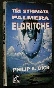náhled knihy - 3 stigmata Palmera Eldritche