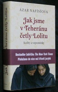 náhled knihy - Jak jsme v Teheránu četly Lolitu : knihy a vzpomínky