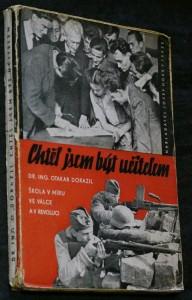 náhled knihy - Chtěl jsem být učitelem : Škola v míru, ve válce a v revoluci