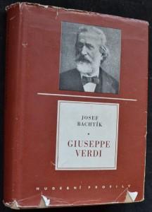 náhled knihy - Giuseppe Verdi : život a dílo : [monografie]