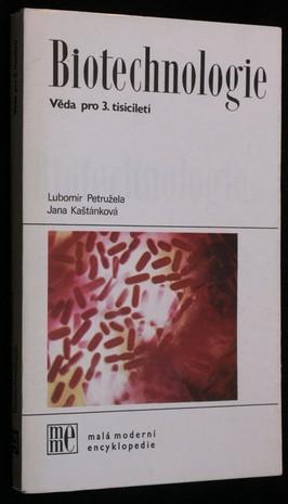 náhled knihy - Biotechnologie : Věda pro 3.tisíciletí