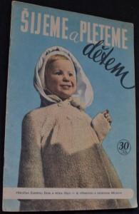 náhled knihy - Šijeme a pleteme dětem: Příloha časopisu Žena a móda č. 11 se střihovou a vzorovou přílohou