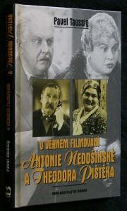 náhled knihy - O věrném filmování Antonie Nedošínské a Theodora Pištěka : kinematografické obrázky z Čech