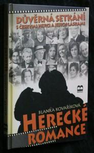 náhled knihy - Herecké romance : důvěrná setkání s českými herci a jejich láskami