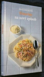náhled knihy - Těstoviny na nový způsob