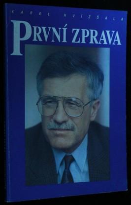 náhled knihy - První zpráva : (rozhovor s Václavem Klausem)