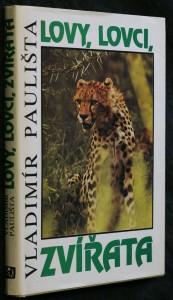 náhled knihy - Lovy, lovci, zvířata