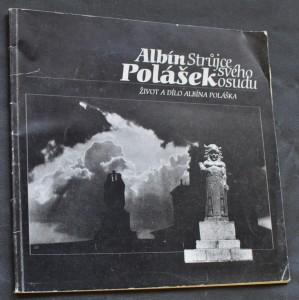 náhled knihy - Albín Polášek : Strůjce svého osudu : Život a dílo Albína Poláška
