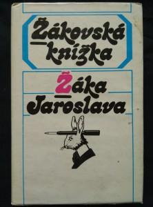 náhled knihy - Žákovská knížka Žáka Jaroslava (Ocpl, 246 s.)