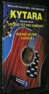 náhled knihy - Kytara Škola hry na kytaru - základní kurz : Určeno též pro samouky : Více než 100 písní a cvičení