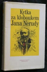 náhled knihy - Kytka za kloboukem Jana Nerudy : [fejetony]