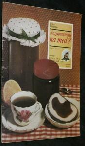 náhled knihy - Nezapomínáte na med?