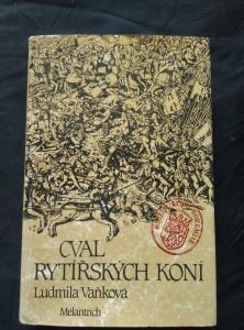 náhled knihy - Cval rytířských koní (Ocpl, 472 s., ob, vaz a il. M. Houba)