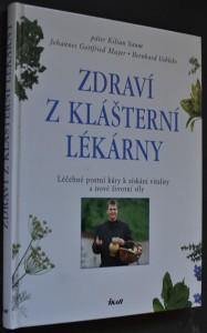 náhled knihy - Zdraví z klášterní lékárny : léčebné postní kúry k získání vitality a nové životní síly