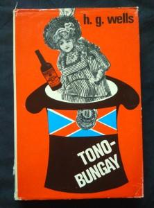 náhled knihy - Tono-Bungay (Ocpl, 416 s., ob a vaz K. Teissig)