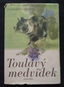 náhled knihy - Toulavý medvídek (Ocpl, 102 s., ob a il. J. Krásl)