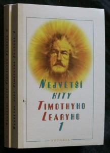 náhled knihy - Největší hity Timothyho Learyho : rukopisy 1980-1990. 1-2. díl
