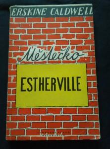 náhled knihy - Městečko Estherville (Obr, 196 s., ob a il. O. Mrkvička)