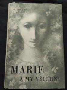 náhled knihy - Marie a my všichni (Oppl, 184 s., ob a il.  L. Jiřincová)