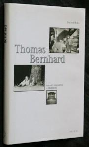 náhled knihy - Thomas Bernhard : portrét spisovatele a dramatika