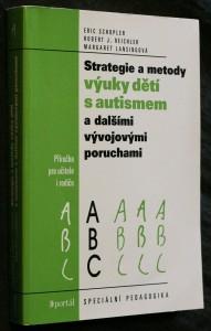 náhled knihy - Strategie a metody výuky dětí s autismem a dalšími vývojovými poruchami : příručka pro učitele i rodiče